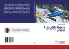 Bookcover of Design of Nonblocking High-Density Photonic Switches