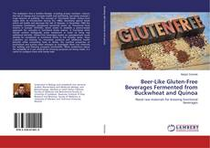 Обложка Beer-Like Gluten-Free Beverages Fermented from Buckwheat and Quinoa