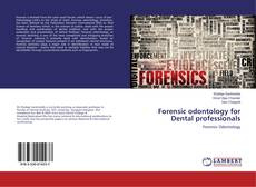 Bookcover of Forensic odontology for Dental professionals