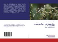 Обложка Invasive alien plant species of Gujarat