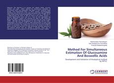 Couverture de Method For Simultaneous Estimation Of Glucosamine And Boswellic Acids