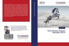 Türk Dünyası Hayvan Masalları Cilt II kitap kapağı