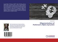 Buchcover von Oligomerisation of Parkinson's Alpha Synuclein