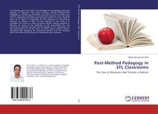 Bookcover of Post-Method Pedagogy in EFL Classrooms