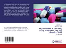 Buchcover von Improvement in Solubility using Poloxamer 188 and Gelucire 50/13
