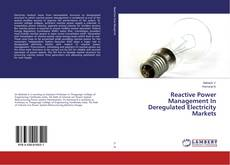 Buchcover von Reactive Power Management In Deregulated Electricity Markets