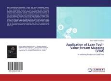 Copertina di Application of Lean Tool - Value Stream Mapping (VSM)