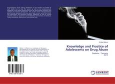 Buchcover von Knowledge and Practice of Adolescents on Drug Abuse