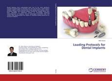 Couverture de Loading Protocols for Dental Implants