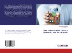 Capa do livro de User tolerance for privacy abuse on mobile Internet