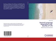 Bookcover of Second Language Acquisition and Quality of Life