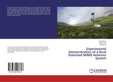 Bookcover of Experimental Demonstration of a Dual Polarised MIMO Antenna System