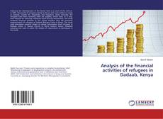 Buchcover von Analysis of the financial activities of refugees in Dadaab, Kenya