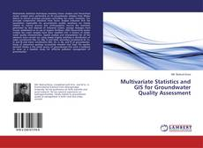 Bookcover of Multivariate Statistics and GIS for Groundwater Quality Assessment