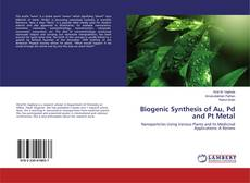 Bookcover of Biogenic Synthesis of Au, Pd and Pt Metal