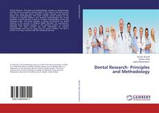 Bookcover of Dental Research- Principles and Methodology