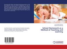 Bookcover of School Homework as a Method of Teaching and Learning