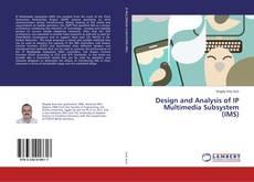 Обложка Design and Analysis of IP Multimedia Subsystem (IMS)
