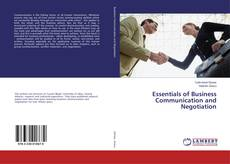 Bookcover of Essentials of Business Communication and Negotiation