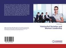 Portada del libro de Patriarchal Societies and Women Leadership