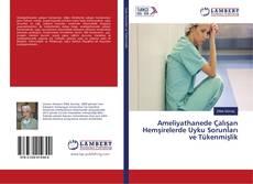 Capa do livro de Ameliyathanede Çalışan Hemşirelerde Uyku Sorunları ve Tükenmişlik