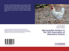 Bookcover of Microsatellite Analysis in The 16th Generation of Alexandria Chicken