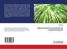 Advancement in research on medicinal plants kitap kapağı