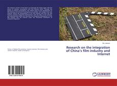 Обложка Research on the integration of China's film industry and Internet
