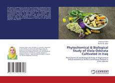 Buchcover von Phytochemical & Biological Study of Viola Odorata Cultivated in Iraq