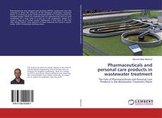 Bookcover of Pharmaceuticals and personal care products in wastewater treatment