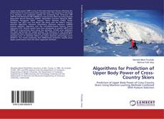 Обложка Algorithms for Prediction of Upper Body Power of Cross-Country Skiers