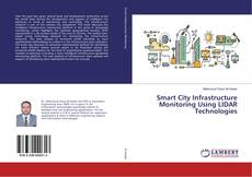 Bookcover of Smart City Infrastructure Monitoring Using LIDAR Technologies