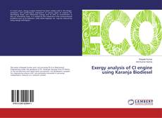 Portada del libro de Exergy analysis of CI engine using Karanja Biodiesel
