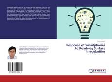 Response of Smartphones to Roadway Surface Irregularities kitap kapağı