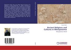 Copertina di Ancient Religions and Cultures in Mesopotamia
