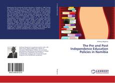 Capa do livro de The Pre and Post Independence Education Policies in Namibia
