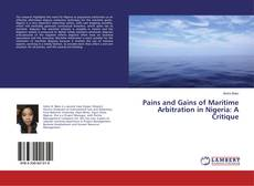 Pains and Gains of Maritime Arbitration in Nigeria: A Critique kitap kapağı