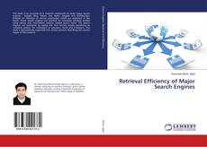 Bookcover of Retrieval Efficiency of Major Search Engines