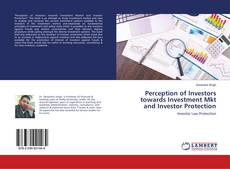 Bookcover of Perception of Investors towards Investment Mkt and Investor Protection