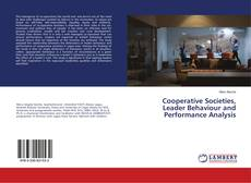 Portada del libro de Cooperative Societies, Leader Behaviour and Performance Analysis