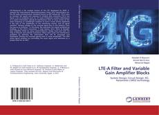 Bookcover of LTE-A Filter and Variable Gain Amplifier Blocks