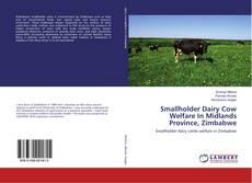 Portada del libro de Smallholder Dairy Cow Welfare In Midlands Province, Zimbabwe