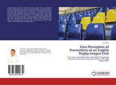 Buchcover von Fans Perception of Promotions at an English Rugby League Club