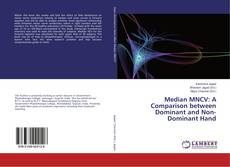 Bookcover of Median MNCV: A Comparison between Dominant and Non-Dominant Hand