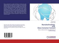 Bookcover of Nanotechnology and Glass Ionomer Cement