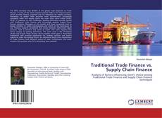 Traditional Trade Finance vs. Supply Chain Finance kitap kapağı