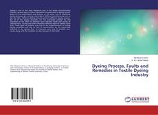 Dyeing Process, Faults and Remedies in Textile Dyeing Industry kitap kapağı