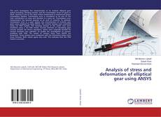 Buchcover von Analysis of stress and deformation of elliptical gear using ANSYS