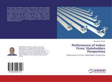Bookcover of Performance of Indian Firms: Stakeholders Perspectives