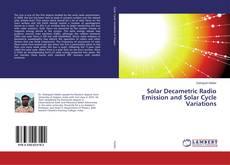Borítókép a  Solar Decametric Radio Emission and Solar Cycle Variations - hoz